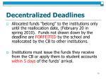 decentralized deadlines
