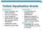 tuition equalization grants