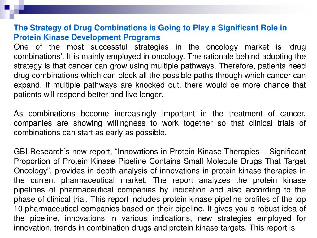 The Strategy of Drug Combinations is Going to Play a Significant Role in