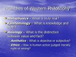 branches of western philosophy