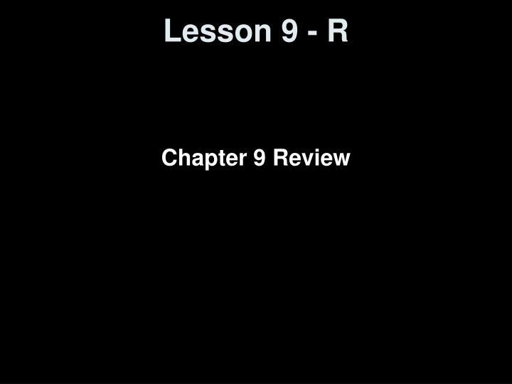 lesson 9 r n.