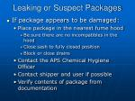 leaking or suspect packages