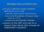 multiple hazard materials