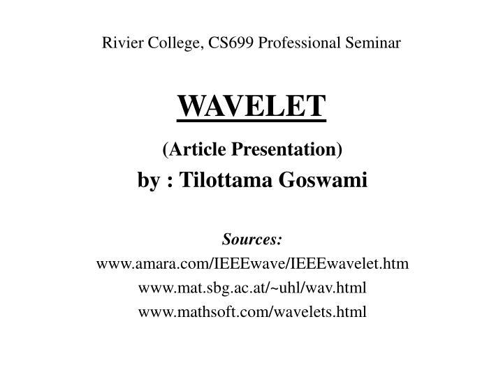 wavelet n.