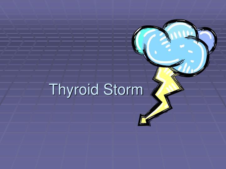 thyroid storm n.