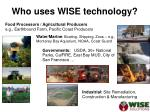 who uses wise technology