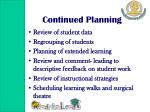 continued planning