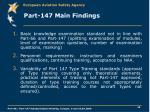 part 147 main findings