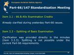 part 66 147 standardisation meeting8