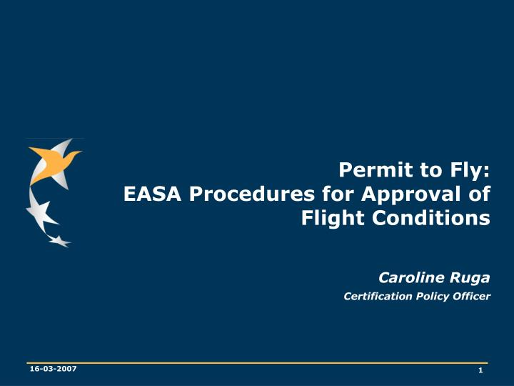 permit to fly easa procedures for approval of flight conditions n.