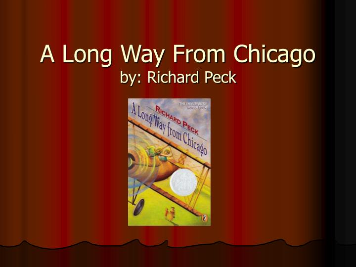 a long way from chicago by richard peck n.