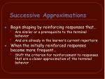 successive approximations