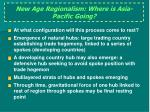 new age regionalism where is asia pacific going