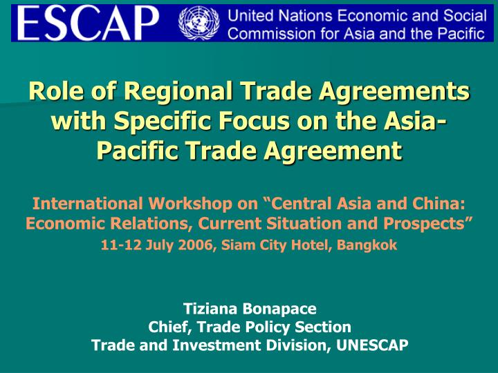 role of regional trade agreements with specific focus on the asia pacific trade agreement n.