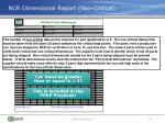 ncr dimensional report non critical