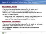 records of material performance test results