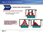 step 5 data characteristics