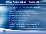 other approaches regional