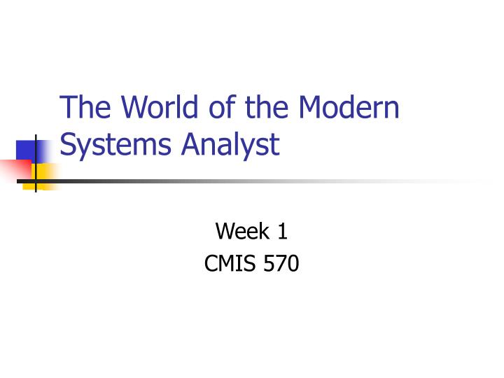 the world of the modern systems analyst n.