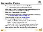 storage ring shortcut