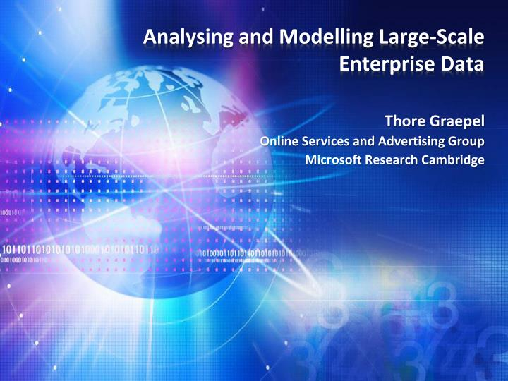 analysing and modelling large scale enterprise data n.