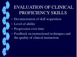 evaluation of clinical proficiency skills