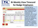 bi weekly view timecard for badge employees