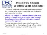 project view timecard bi weekly badge employees