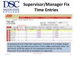 supervisor manager fix time entries