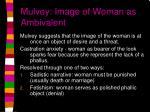 mulvey image of woman as ambivalent