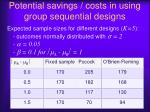 potential savings costs in using group sequential designs