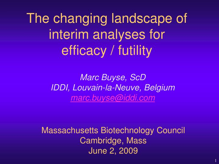 the changing landscape of interim analyses for efficacy futility n.