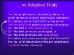 vs adaptive trials