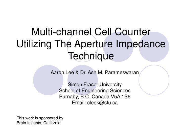 multi channel cell counter utilizing the aperture impedance technique n.