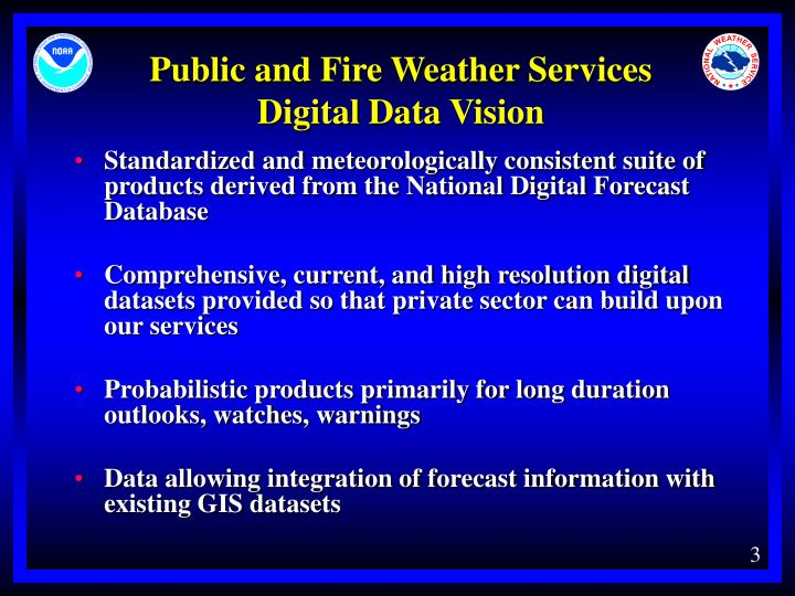 Public and fire weather services digital data vision