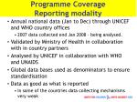 programme coverage reporting modality