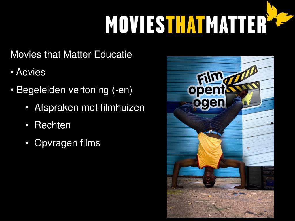 Movies that Matter Educatie