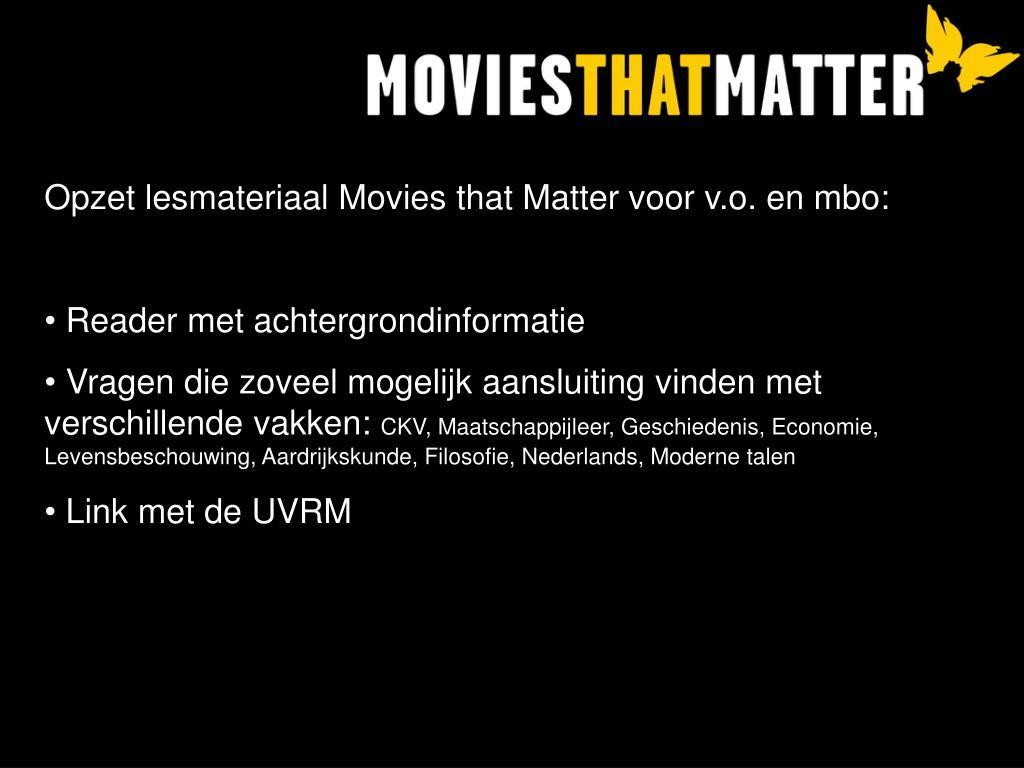 Opzet lesmateriaal Movies that Matter voor v.o. en mbo: