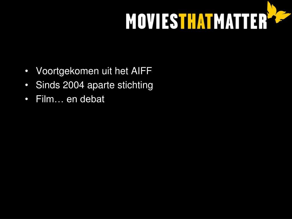 Voortgekomen uit het AIFF