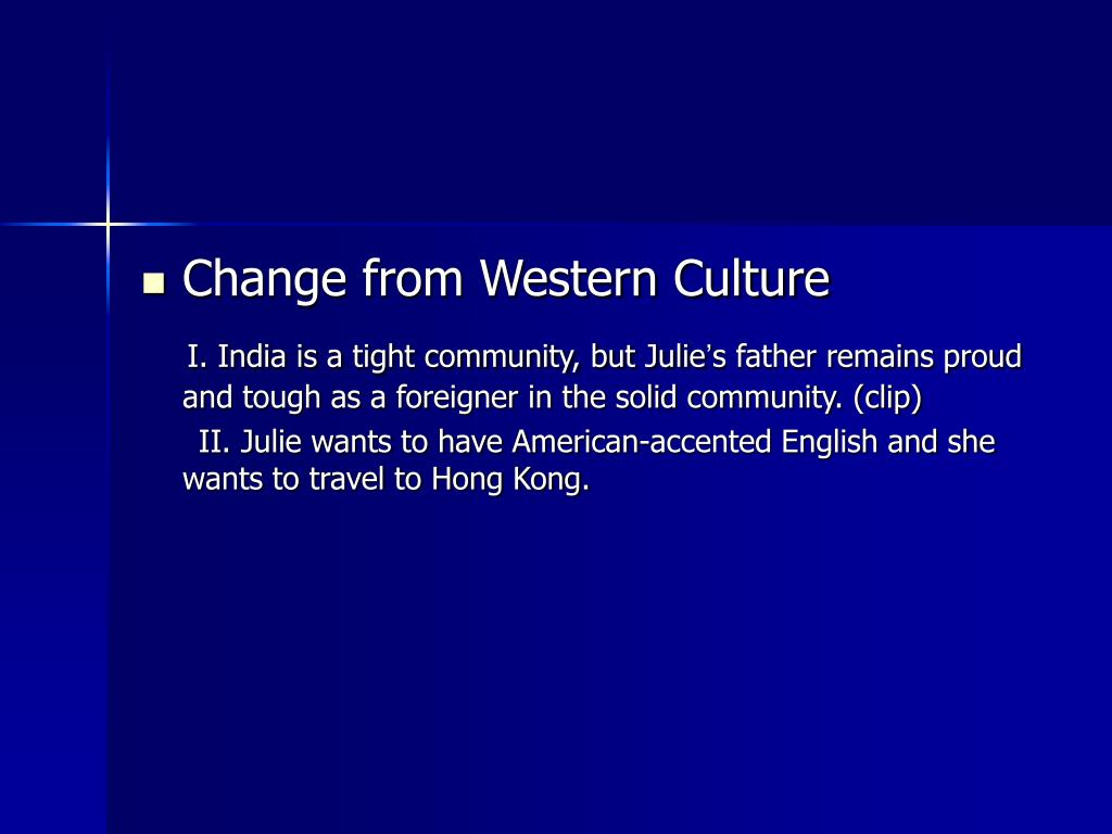 Change from Western Culture