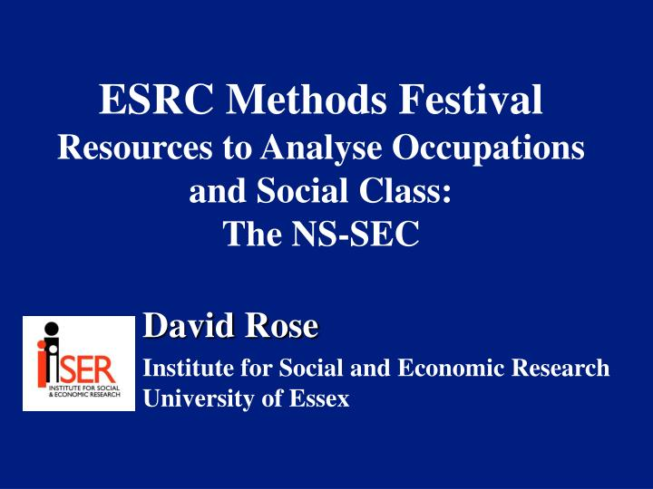 esrc methods festival resources to analyse occupations and social class the ns sec n.