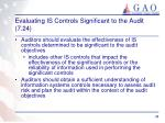 evaluating is controls significant to the audit 7 24