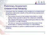 preliminary assessment undetermined reliability