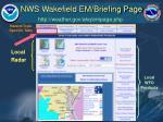 nws wakefield em briefing page