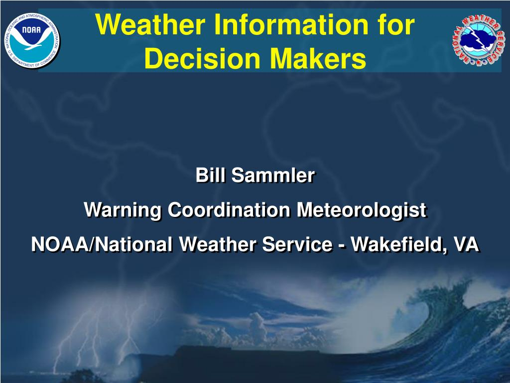 weather information for decision makers l.