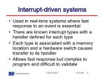 interrupt driven systems
