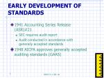 early development of standards