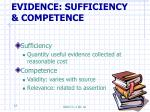 evidence sufficiency competence