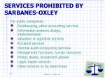 services prohibited by sarbanes oxley
