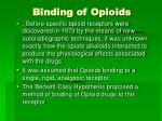 binding of opioids
